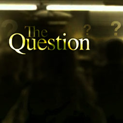 The Question Musical