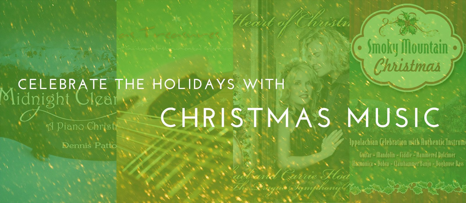Celebrate the Holidays with Christmas Music
